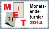 Monatsendeturnier 2014