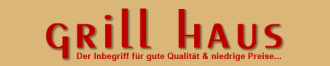 Willkommen im Grill Haus in Herne