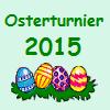 Osterturnier 2015