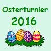 Osterturnier 2016