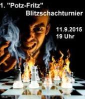 1. 'Potz Fritz' Blitzschachturnier