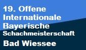 19. Offene Internationale Bayerische Schachmeisterschaft