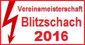 Blitz-Vereinsmeisterschaft 2016