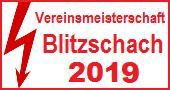 >Blitz-Vereinsmeisterschaft 2019