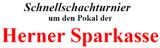 20. Schnellschach- und Jubiläumsturnier um den Pokal der Herner Sparkasse